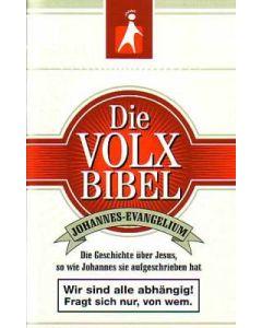 Die Volxbibel - Das Johannesevangelium
