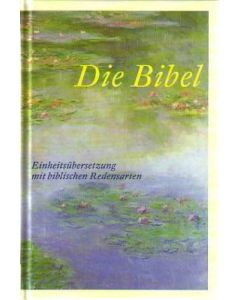 Die Bibel mit biblischen Redensarten
