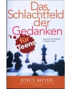 Das Schlachtfeld der Gedanken für Teens