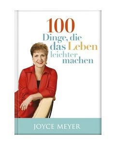 100 Dinge, die das Leben leichter machen