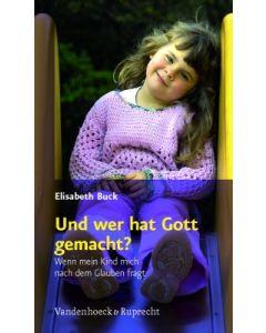 Und wer hat Gott gemacht?