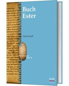 Das Buch Ester (Edition C/AT/Band 19)