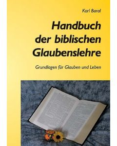 Handbuch der biblischen Glaubenslehre