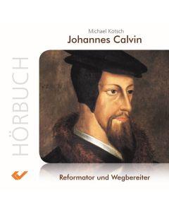 Johannes Calvin Hörbuch - MP3