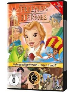 Friends And Heroes - Folgen 6 & 7