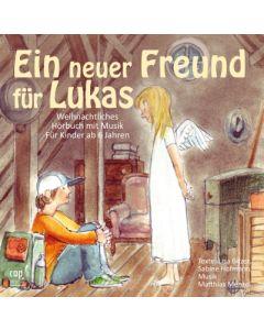 Ein neuer Freund für Lukas