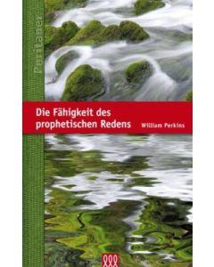 Die Fähigkeit des prophetischen Redens