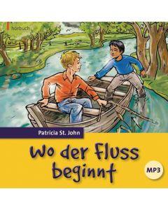 Wo der Fluss beginnt - Hörbuch MP3