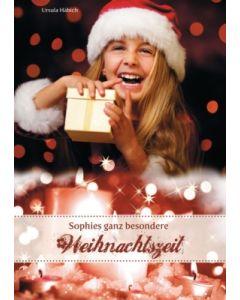 Sophies ganz besondere Weihnachtszeit