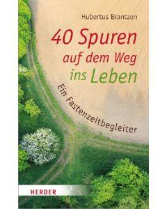 40 Spuren auf dem Weg ins Leben