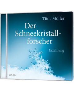 Der Schneekristallforscher - Hörbuch