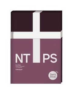 BasisBibel Großausgabe Neues Testament und Psalmen