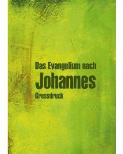 Johannes-Evangelium - Großdruck