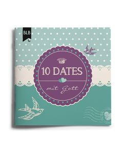 10 Dates mit Gott