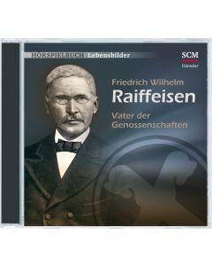 Friedrich Wilhelm Raiffeisen - Vater der Genossenschaften