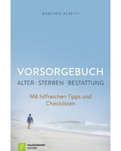 Vorsorgebuch - Alter-Sterben-Bestattung