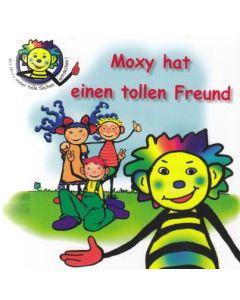 Moxy hat einen tollen Freund