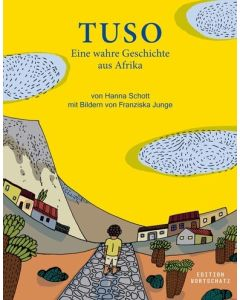 Tuso - Eine wahre Geschichte aus Afrika