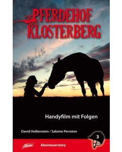 Pferdehof Klosterberg - Handyfilm mit Folgen (3)
