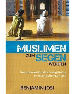 Muslimen zum Segen werden