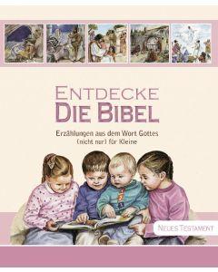 Entdecke die Bibel - Neues Testament