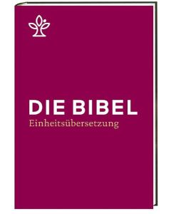 Die Bibel - Einheitsübersetzung - Standardausgabe