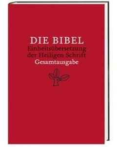 Die Bibel Einheitsübersetzung - Gesamtausgabe