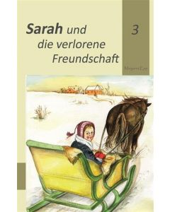 Sarah und die verlorene Freundschaft (3)