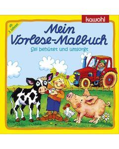 """Mein Vorlese-Malbuch """"Sei behütet und umsorgt"""""""