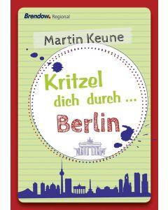 Kritzel dich durch ... Berlin