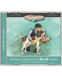 Wie Gott zur Rettung einen Hund schickte (5) - MP3 Hörbuch