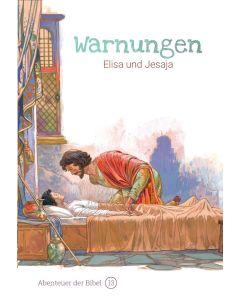 Warnungen - Elisa und Jesaja