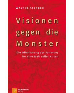 Visionen gegen die Monster