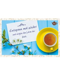 Tee-Postkarte - Entspann mal wieder