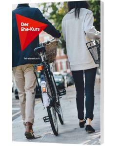 Der Ehe-Kurs - Teilnehmerbuch