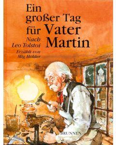 Ein großer Tag für Vater Martin