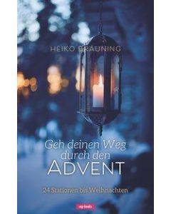 Geh deinen Weg durch den Advent