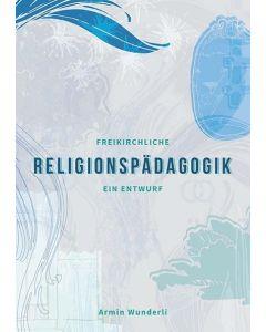 Freikirchliche Religionspädagogik