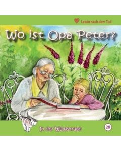 Wo ist Opa Peter?