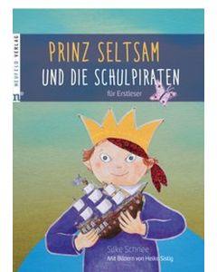 Prinz Seltsam und die Schulpiraten
