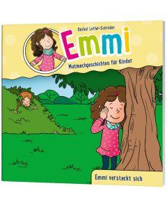 Emmi: Emmi versteckt sich