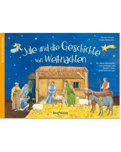 Jule und die Geschichte von Weihnachten - Adventskalender