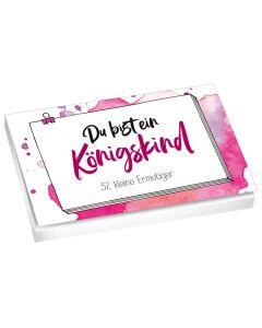 Du bist ein Königskind - Textkarten