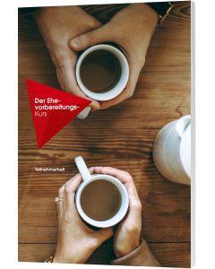 Der Ehe Vorbereitungs-Kurs - Teilnehmerheft