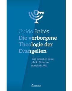 Die verborgene Theologie der Evangelien