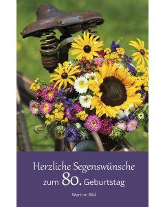 Herzliche Segenswünsche zum 80. Geburtstag