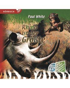 Rhino ist der Größte - Hörbuch MP3