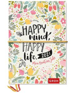 Happy mind, happy life. 2021 - Kreativbuchkalender