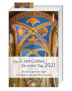 Das Wort Gottes für jeden Tag 2021