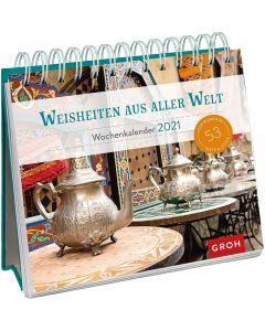 Weisheiten aus aller Welt 2021 - Wochenkalender